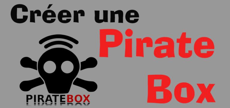 Créer une Piratebox