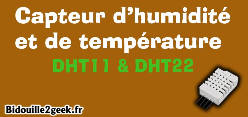 Capteur de température et d'humidité – DHT11 et DHT22